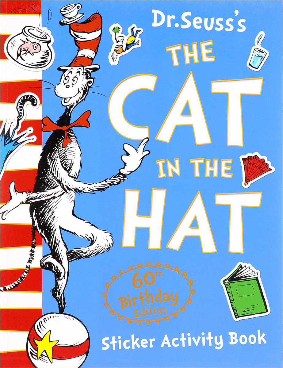 The Cat in the Hat: Sticker Activity Book a cat a hat and a piece of string