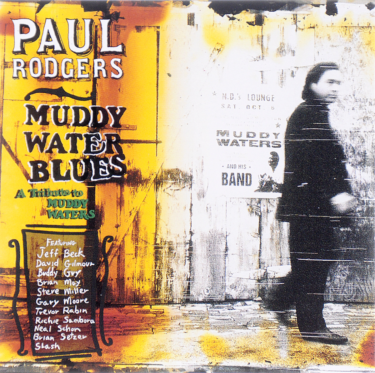 Paul Rodgers. Muddy Water Blues