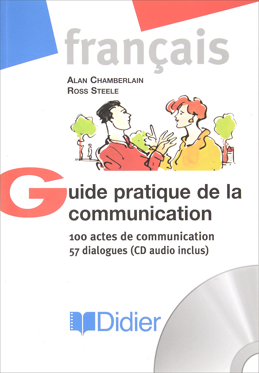 Guide pratique de la communication (+ CD-ROM) guide de bern