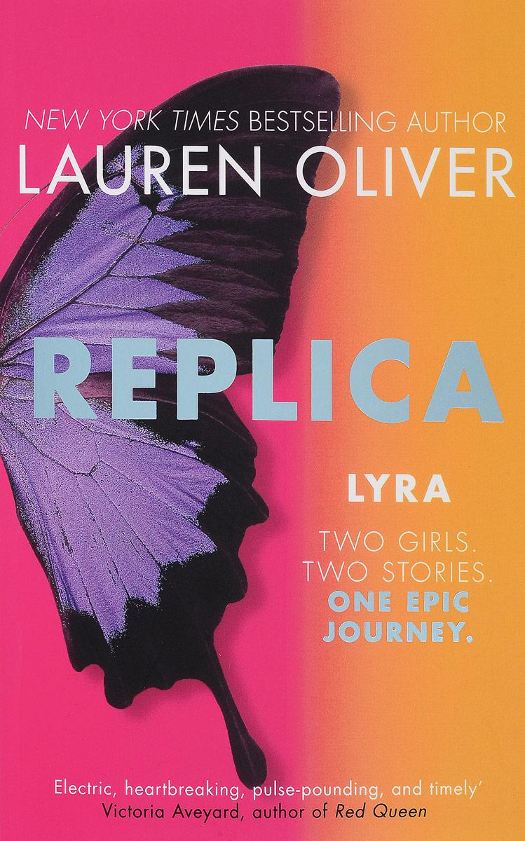 Replica: Lyra. Replica: Gemma the lonely polygamist – a novel