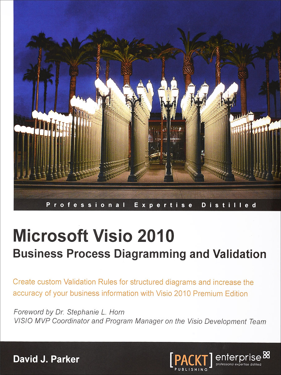все цены на David John Parker Microsoft Visio 2010 Business Process Diagramming and Validation онлайн