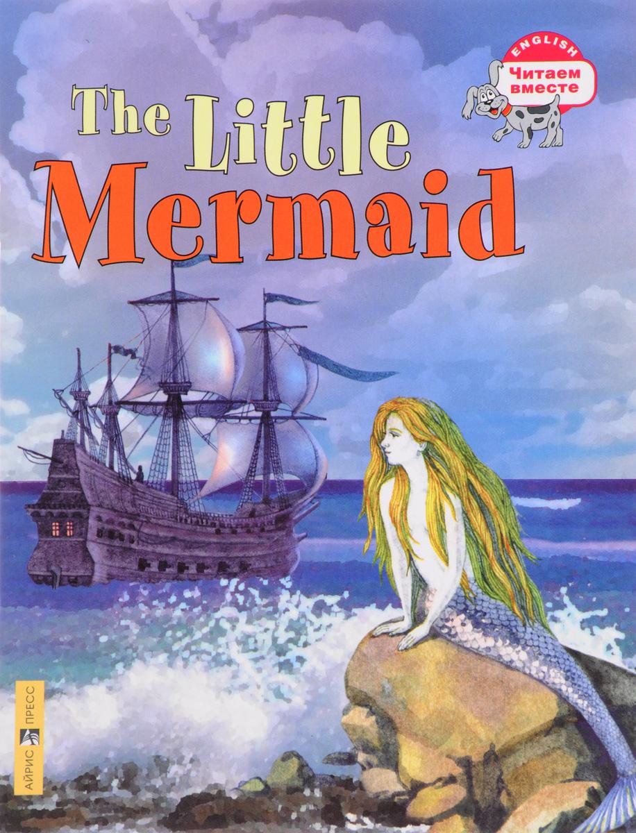 Обложка книги The Little Mermaid / Русалочка