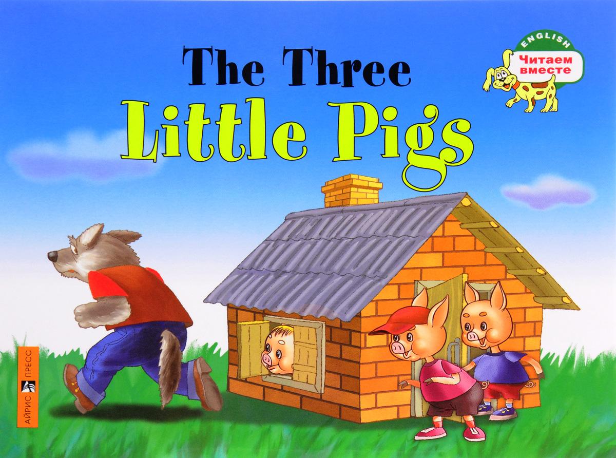 Обложка книги The Three Little Pigs / Три поросенка