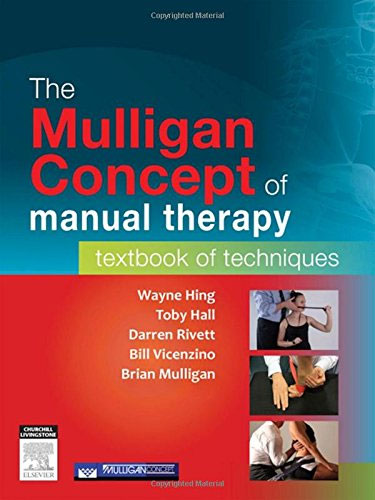 The Mulligan Concept of Manual Therapy: Textbook of Techniques case history of therapeutic patient manual
