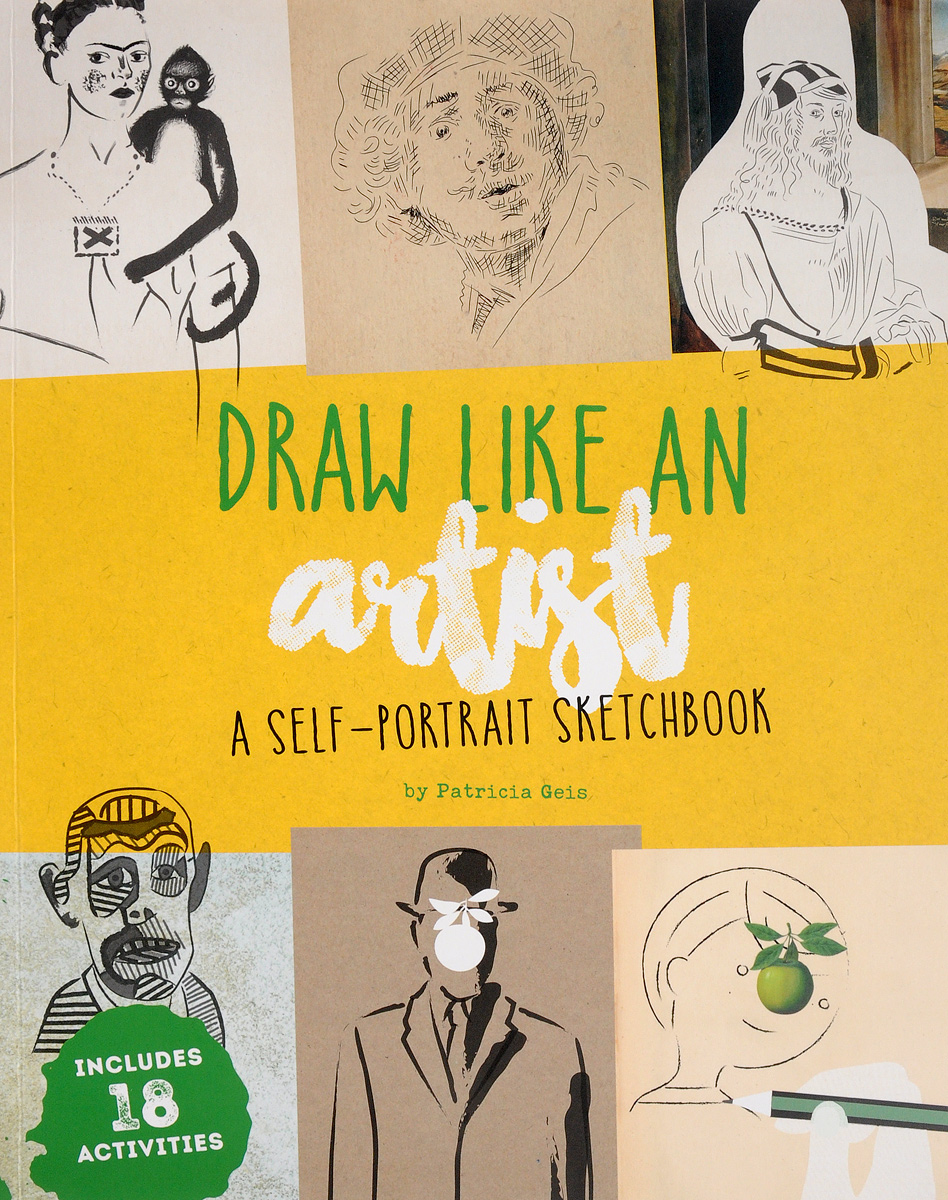 Draw Like an Artist: A Self-Portrait Sketchbook you might be an artist if