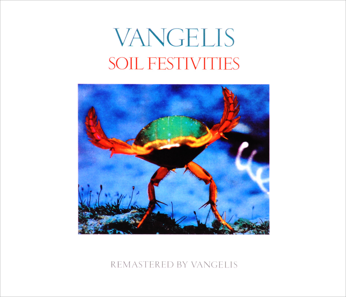 Вангелис Vangelis. Soil Festivities вангелис vangelis greatest hits 2 cd