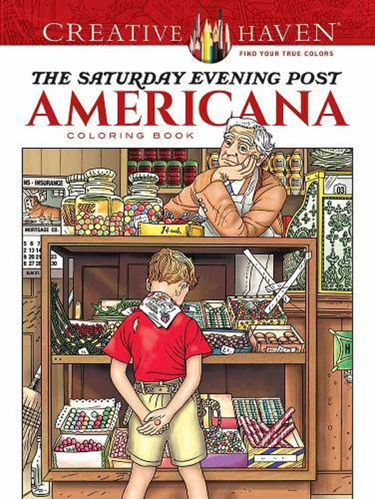 Creative Haven The Saturday Evening Post Americana: Coloring Book bella italia a coloring book tour of the world capital of romance