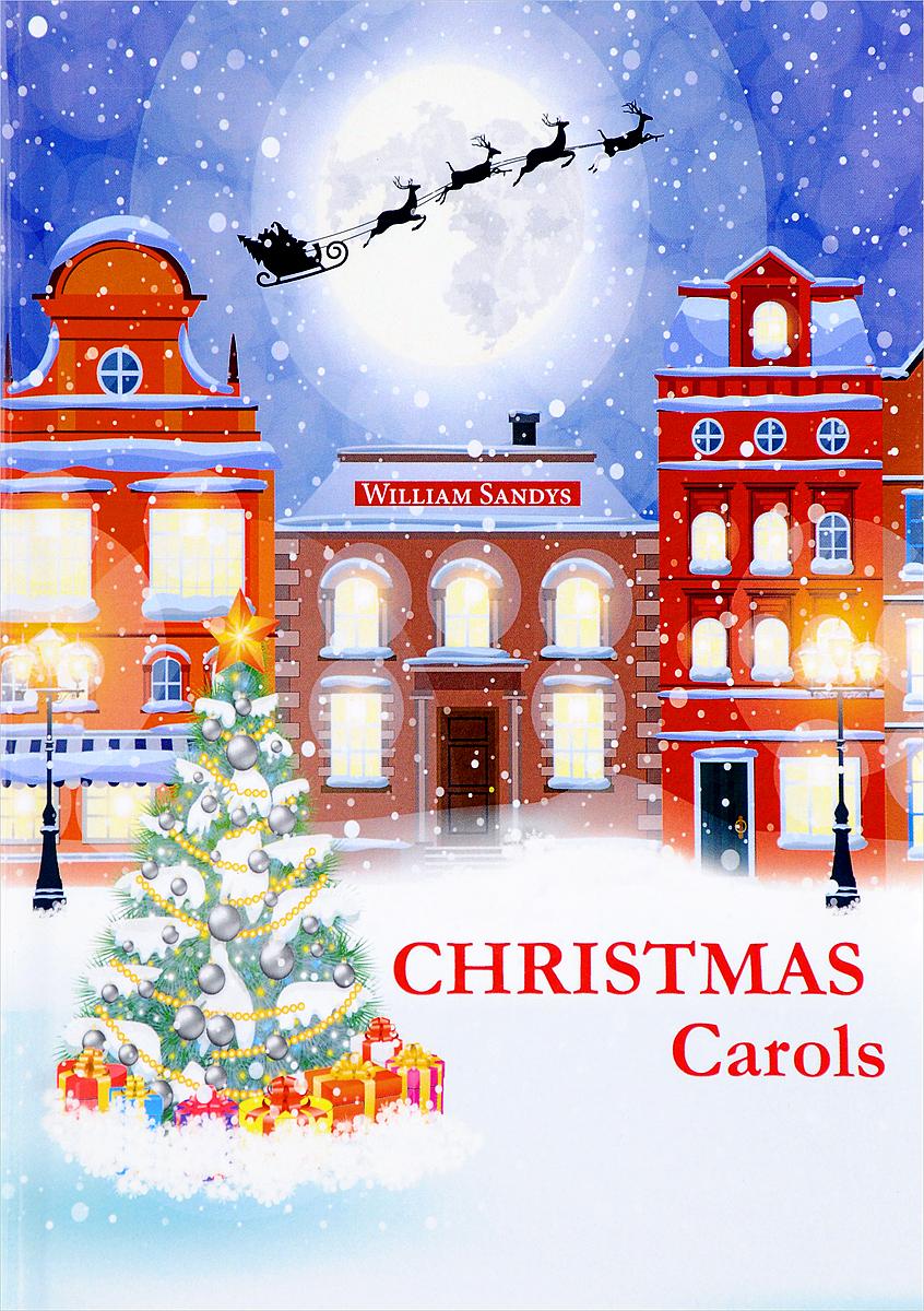 William Sandys Christmas Carols christmas carols рождественские колядки