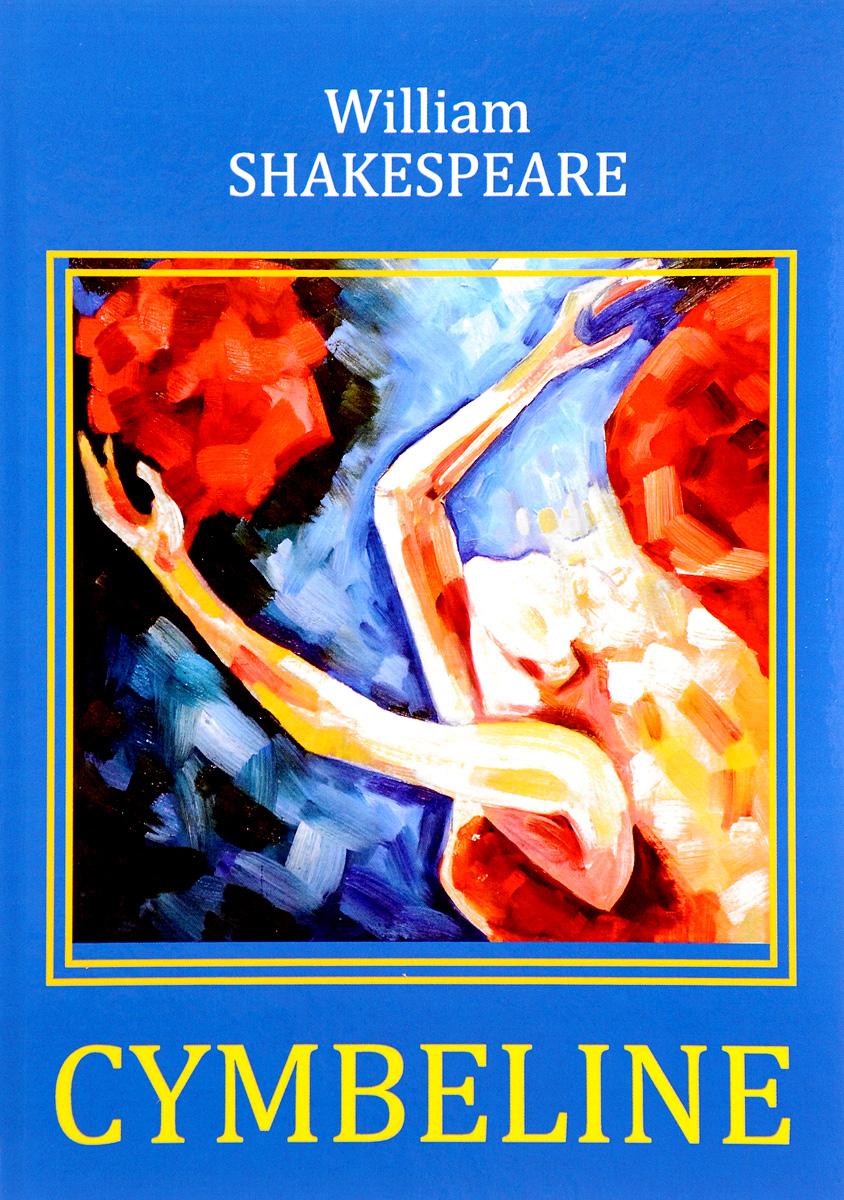 William Shakespeare Cymbeline jennifer bassett william shakespeare