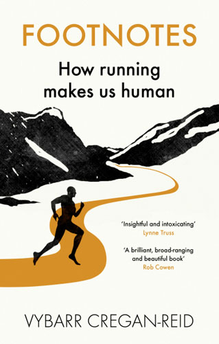 Footnotes: What Running Can Tell Us About the Way We Live Now