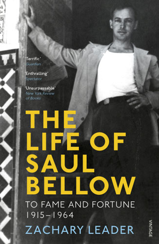 The Life of Saul Bellow the critic