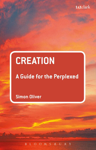 Creation: A Guide for the Perplexed sola scriptura benedict xvi s theology of the word of god