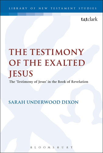 The Testimony of the Exalted Jesus in the Book of Revelation