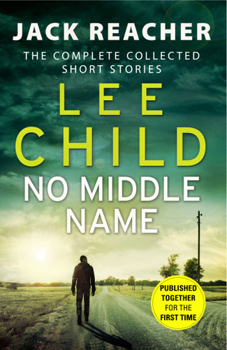 No Middle Name: Jack Reacher Story Collection no name f04577