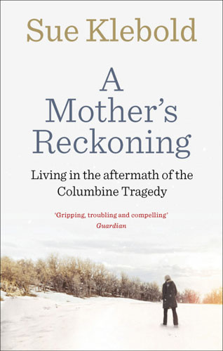 A Mother's Reckoning what she left