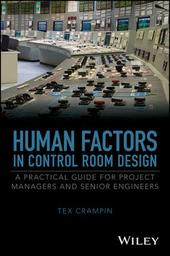 Human Factors in Control Room Design: A Practical Guide for Project Managers and Senior Engineers david sussman investment project design a guide to financial and economic analysis with constraints