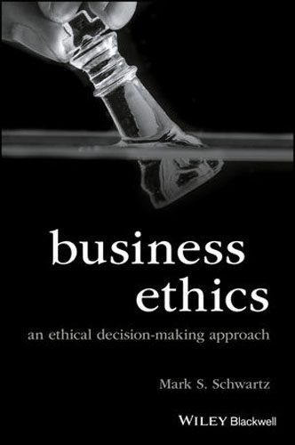 Business Ethics: An Ethical Decision-Making Approach nicholas michael the little black book of decision making