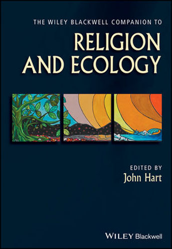 The Wiley Blackwell Companion to Religion and Ecology mick power the wiley blackwell handbook of mood disorders