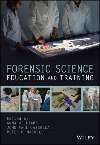 Forensic Science Education and Training karanprakash singh ramanpreet kaur bhullar and sumit kochhar forensic dentistry teeth and their secrets