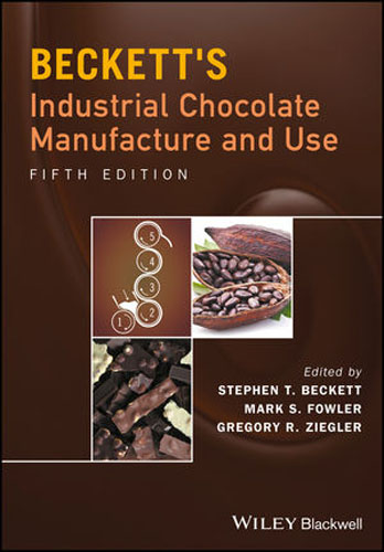 Beckett's Industrial Chocolate Manufacture and Use under one cover eleven stories