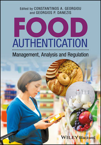 Food Authentication: Management, Analysis and Regulation under one cover eleven stories