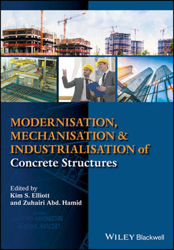 Modernisation, Mechanisation and Industrialisation of Concrete Structures composite structures design safety and innovation