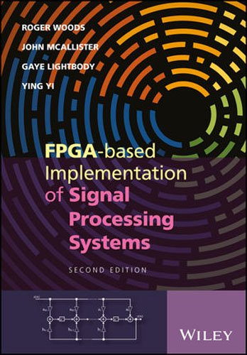 FPGA-based Implementation of Signal Processing Systems fpga implementation of reed solomon code