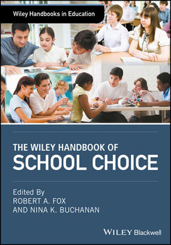The Wiley Handbook of School Choice mick power the wiley blackwell handbook of mood disorders