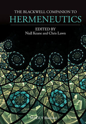 The Blackwell Companion to Hermeneutics concepts of modern art from fauvism to postmodernism