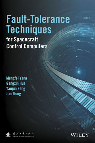 Fault-Tolerance Techniques for Spacecraft Control Computers m n semirings and a generalized fault tolerance algebra of systems