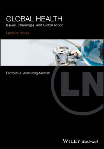 Lecture Notes Global Health: Issues, Challenges, and Global Action lecture notes emergency medicine