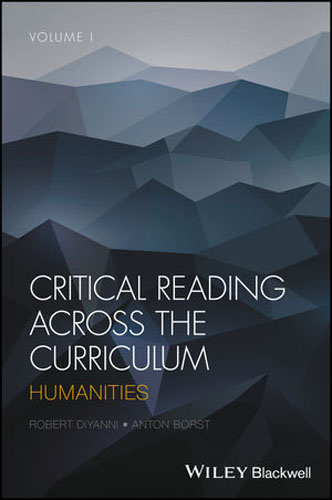 Critical Reading Across the Curriculum: Humanities foundations in craniosacral biodynamics volume one the breath of life and fundamental skills