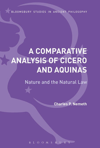 купить A Comparative Analysis of Cicero and Aquinas: Nature and the Natural Law недорого
