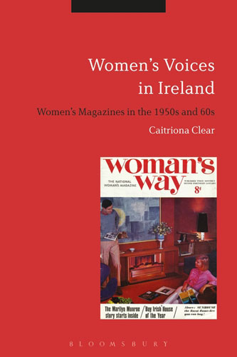 Women's Voices in Ireland: Women's Magazines in the 1950s and 60s voices in the dark
