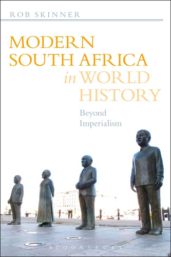 Modern South Africa in World History: Beyond Imperialism sahar bazzaz forgotten saints – history power and politics in the making of modern morocco