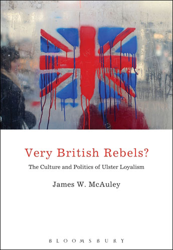 Very British Rebels?: The Culture and Politics of Ulster Loyalism james i and the politics of literature