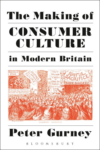 The Making of Consumer Culture in Modern Britain sahar bazzaz forgotten saints – history power and politics in the making of modern morocco