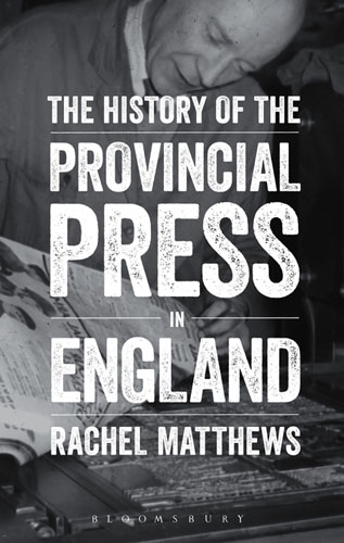 The History of the Provincial Press in England the heir