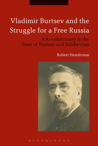 Vladimir Burtsev and the Struggle for a Free Russia: A Revolutionary in the Time of Tsarism and Bolshevism the golden ring of russia vladimir suzdal