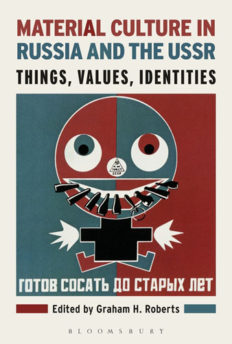 Material Culture in Russia and the USSR: Things, Values, Identities catalog of ussr and russian coins 1918 2018