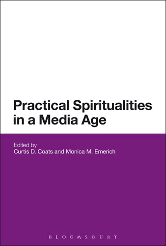 Practical Spiritualities in a Media Age the second media age