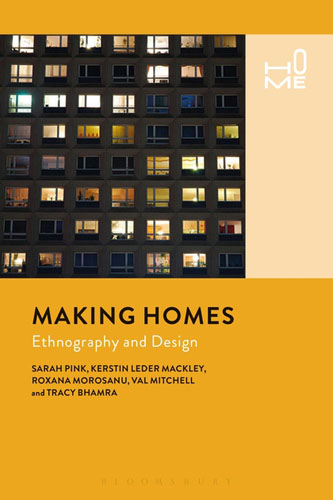 Making Homes: Ethnography and Design jennifer bassett shirley homes and the lithuanian case
