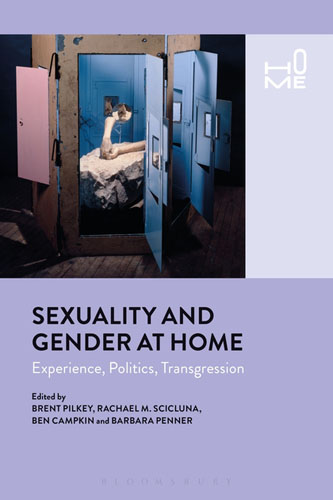 Sexuality and Gender at Home: Experience, Politics, Transgression sexuality and identity construction the youth