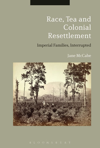 Race, Tea and Colonial Resettlement: Imperial Families, Interrupted michael bunting extraordinary leadership in australia and new zealand the five practices that create great workplaces