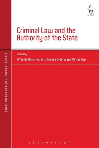 Criminal Law and the Authority of the State criminal law and the authority of the state