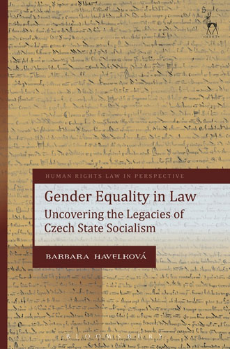 Gender Equality in Law: Uncovering the Legacies of Czech State Socialism guilt and defense – on the legacies of national socialism in postwar germany