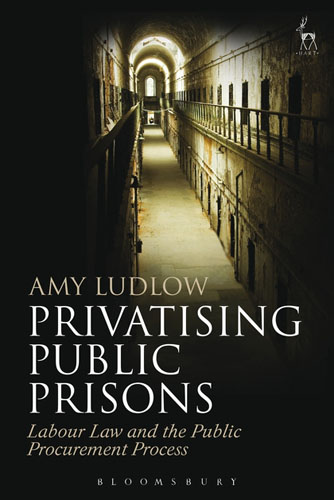 Privatising Public Prisons: Labour Law and the Public Procurement Process a comparative study of public and private healthcare services