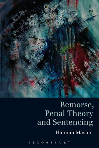 Remorse, Penal Theory and Sentencing legal systems of the contemporary world monograph