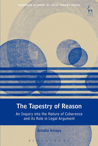 The Tapestry of Reason: An Inquiry into the Nature of Coherence and its Role in Legal Argument the role of legal feeling in the criminal legislation