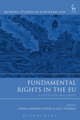 Fundamental Rights in the EU: A Matter for Two Courts foreign policy as a means for advancing human rights